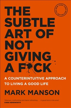 30. The Subtle Art of Not Giving a F*ck by Mark Manson